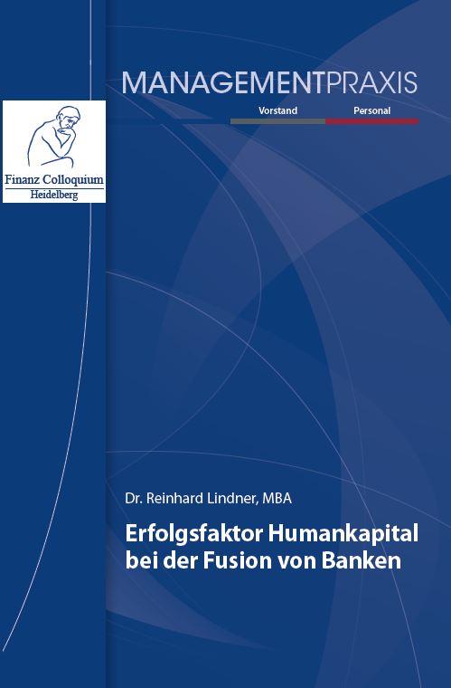 Erfolgsfaktor Humankapital bei der Fusion von Banken